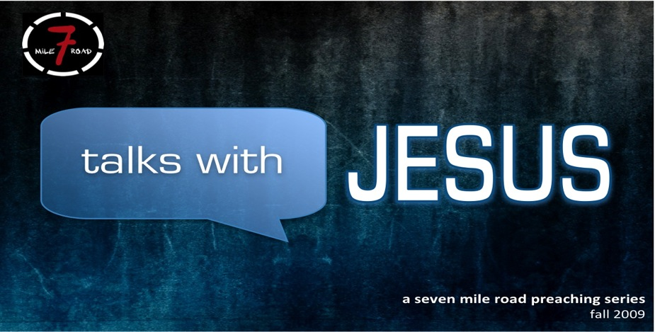 Talks with Jesus