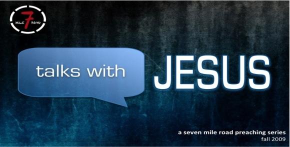 Talks with Jesus